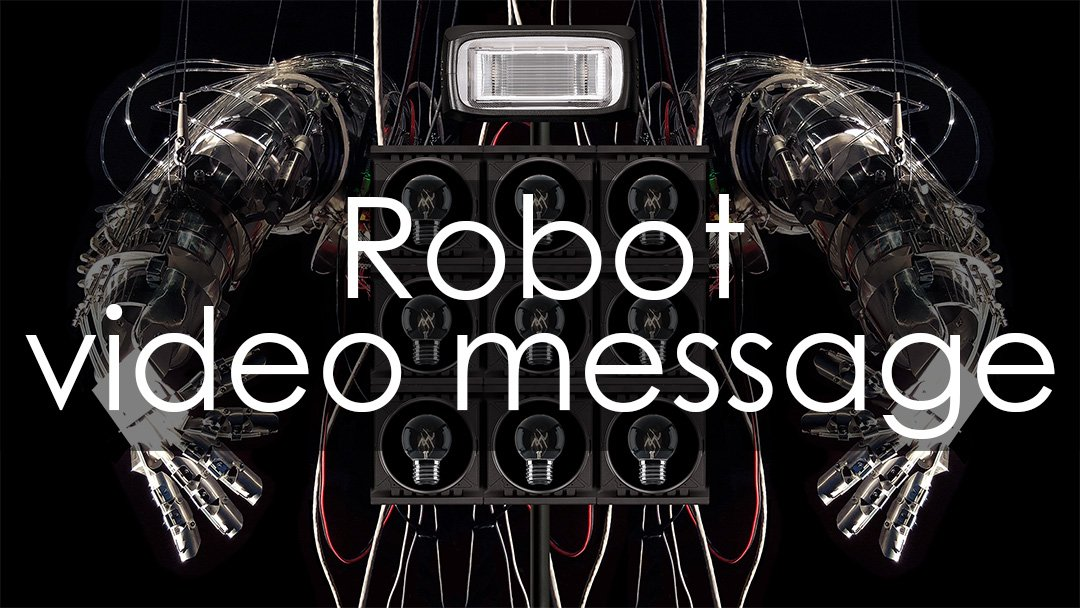 robot-video-message-dada-project